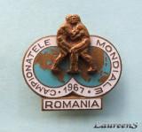 Insigna  -  CAMPIONATELE  MONDIALE  DE  LUPTE  GRECO - ROMANE  -  ROMANIA  1967