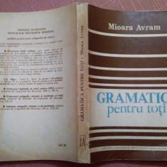 Gramatica pentru toti - Mioara Avram - Culegere Romana