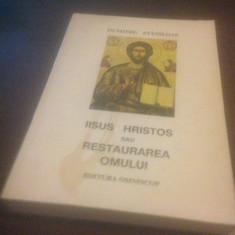 DUMITRU STANILOAE, IISUS HRISTOS SAU RESTAURAREA OMULUI.EDITIA A 2A CRAIOVA 1993