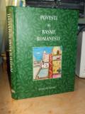 POVESTI SI BASME ROMANESTI , ILUSTRATII , READER'S DIGEST , 2008