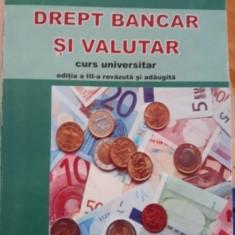 Viorel Florescu: Drept bancar si valutar - Carte Drept bancar