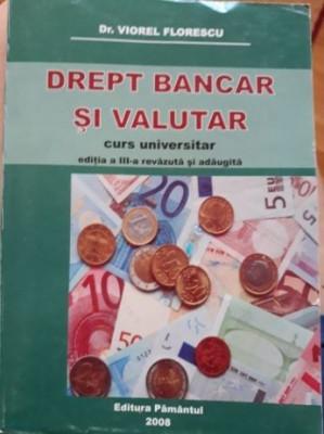 Viorel Florescu: Drept bancar si valutar foto