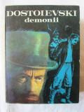 """DEMONII"", Dostoievski, 1981. Carte absolut noua, Alta editura, 1983, F.M. Dostoievski"