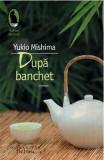 Dupa banchet - Yukio Mishima, Yukio Mishima