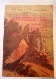 Geografia Republicii Socialiste Romaniei - MANUAL PENTRU CLASA XII-A, 1985, Clasa 8, Geografie, Didactica si Pedagogica