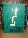 RENE WELLEK - TEORIA LITERATURII , STUDIU INTRODUCTIV SORIN ALEXANDRESCU - 1967