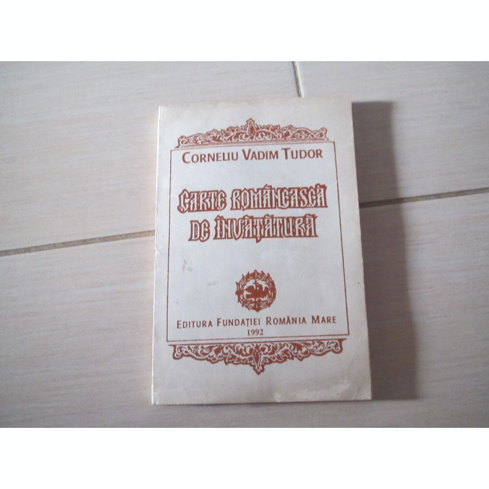 CARTE ROMANEASCA DE INVATATURA CORNELIU VADIM TUDOR | Okazii ro