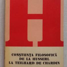 Tudor Ghideanu - Constiinta Filozofica De La Husserl La Teilhard Humanitas Nr 18