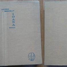 Anton Holban , Ioana ; roman , Brad , 1934 , editia1 , Bazargic , Cadrilater