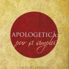 Apologetica pur si simplu Alister E. McGrath - Carti Crestinism