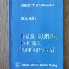 ELENA SABAU- REFACERE, RECUPERARE, KINETOTERAPIE IN ACTIVITATEA SPORTIVA