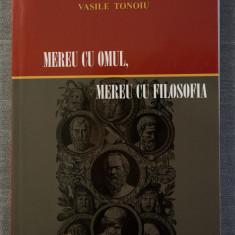 Vasile Tonoiu - Mereu cu omul, mereu cu filosofia (dedicație pt. Ion Ianoși)