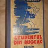 Studentul din bugeac  178pagini- Ioan Sulacov