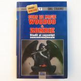 CURS DE MAGIE WOODOO = EMIL STRAINU - Studii si cercetari neconventionale