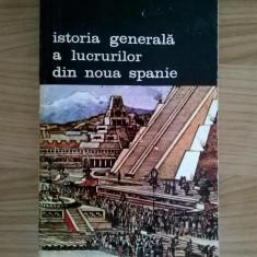 Frai Bernardino de Sahagun – Istoria generala a lucrurilor din Noua Spanie