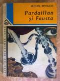 Michel Zevaco – Pardaillan si Fausta