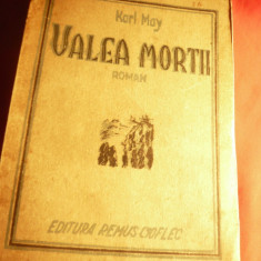 Karl May - Valea Mortii - Ed.R.Cioflec 1947 ,trad. Al. Iacobescu