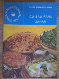 Ileana Serbanescu-Berar - Cu sau fara zahar