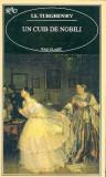 Un cuib de nobili - I. S. Turgheniev