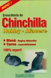 Crescatoria de Chinchilla - Hobby, afacere