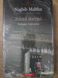 Palatul Dorintei. Trilogia Cairoului - Naghib Mahfuz ,416223