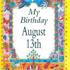 My Birthday August 13th