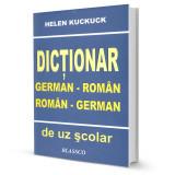 Dictionar german-roman roman-german (uz scolar) - Helen Kuckuck