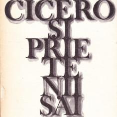 Cicero si prietenii sai.Studiu asupra societatii romane din vremea lui Cezar