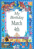 My Birthday March 4th