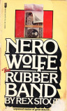 Nero Wolfe. The rubber band