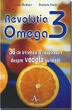 Revolutia omega 3: 36 de intrebari si raspunsuri despre vedeta sanatatii