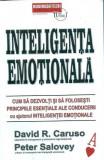 Inteligenta emotionala - David R. Caruso, Peter Salovey