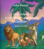Leul, vulpea si-un magar - aventuri in Zanzibar - Lidia Batali