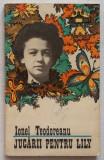Ionel Teodoreanu - Jucarii Pentru Lily, Ionel Teodoreanu