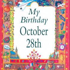 My Birthday October 28th