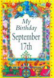 My Birthday September 17th