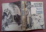 Beatrix. Eugenie Grandet - Honore De Balzac, Alta editura, 1981, Honore de Balzac