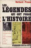 Les legendes qui ont forge l histoire