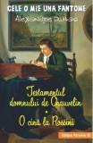 Testamentul domnului de Chauvelin. O cina la Rossini - Alexandre Dumas, Alexandre Dumas