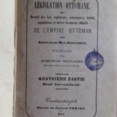 LEGISLATION OTTOMANE  ARISTARCHI BEY GREGOIRE PARTEA A PATRA LEGISLATIE OTOMANA