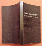 Noul Testament Al Domnului Nostru Isus Hristos -International Bible Society 1993, Alta editura