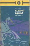 Razboiul lumilor (Opere alese, vol. II) - H.G. Wells