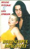 Horoscopul dragostei - Helene Potomac, Lion Ephraim