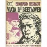 Edouard Herriot - Viata lui Beethoven, 1979
