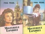 Misterele Londrei (vol. I-II) - Paul Feval