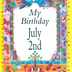 My Birthday July 2nd
