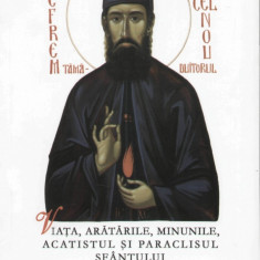 Viata, aratarile, minunile, acatistul si paraclisul Sfantului Efrem cel Nou, grabnicul ajutator si marele facator de minuni