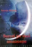 Surori pe veci amazoane - Ancuta Maries