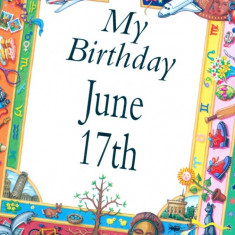 My Birthday June 17th