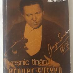 George Sbarcea - Vesnic tanarul George Enescu
